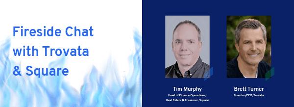 Fireside Chat with Trovata Square: Square's Tim Murphy & Trovata's Brett Turner